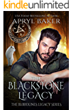 The Blackstone Legacy (The Bloodlines Legacy Series Book 3)