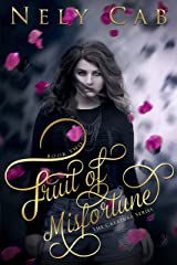 Fruit of Misfortune (The Creatura Series Book 2) Kindle Edition