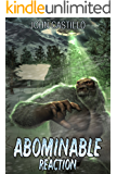 Abominable Reaction (GENETIC HARVESTERS Book 1)