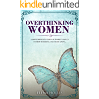 Overthinking Women: A Contemporary Vision of Women's Issues to Stop Worrying and Start Living