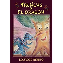 Truncus y el dragón (Spanish Edition) Jan 13, 2014