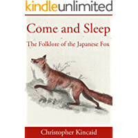 Come and Sleep: The Folklore of the Japanese Fox