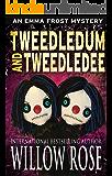 Tweedledum and Tweedledee (Emma Frost Book 6) (English Edition)