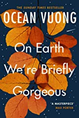 On Earth We're Briefly Gorgeous Kindle Edition