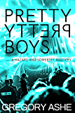 Pretty Pretty Boys (Hazard and Somerset Book 1) (English Edition)