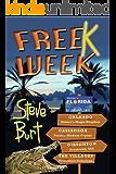 FreeK Week (Florida Book Festival Grand Prize, Mom's Choice gold) (FreeKs 3)