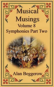 Musical Musings - Symphonies Part Two