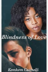 Blindness of Love: A Multicultural Love Story Kindle Edition