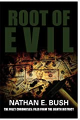 Root of Evil (The Foley Chronicles: Files from the 8th District Book 2) Kindle Edition