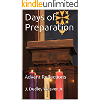 Days of Preparation: Advent Reflections