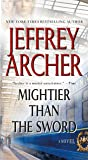 Mightier Than the Sword: A Novel (The Clifton Chronicles)