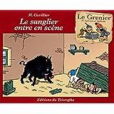 Sylvain et Sylvette, Tome 9 : Le grenier de sylvain et sylvette - le sanglier entre en scène