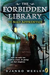 The Mad Apprentice: The Forbidden Library: Volume 2 Paperback