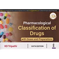 Pharmacological Classification of Drugs: with Doses and Preparations