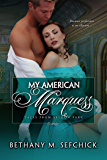 My American Marquess (Tales From Seldon Park Book 13)