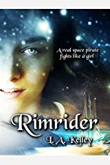 Rimrider (Rimrider Adventures Book 1) Kindle Edition