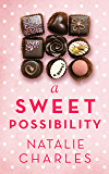 A Sweet Possibility (Archer Cove Series Book 2)