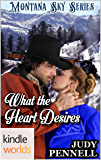 Montana Sky: What The Heart Desires (Kindle Worlds Novella)