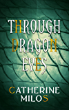 Through Dragon Eyes