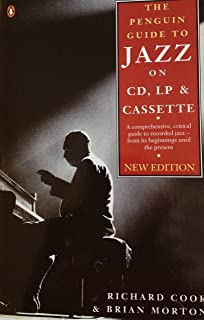 the penguin guide to jazz recordings eighth edition r m cook rh amazon com penguin jazz guide 1001 best albums penguin jazz guide 10th edition