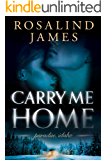Carry Me Home (Paradise, Idaho Book 1) (English Edition)
