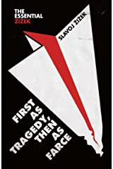 First As Tragedy, Then As Farce Kindle Edition