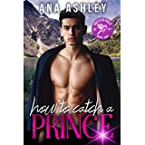 How to Catch a Prince: A hidden royalty, fake boyfriend MM romance (Chester Falls Book 1)