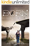 Born: The Born Series 1