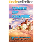 Times of Change: Transgressor Trilogy Book Two (Fortune's Fools 2)