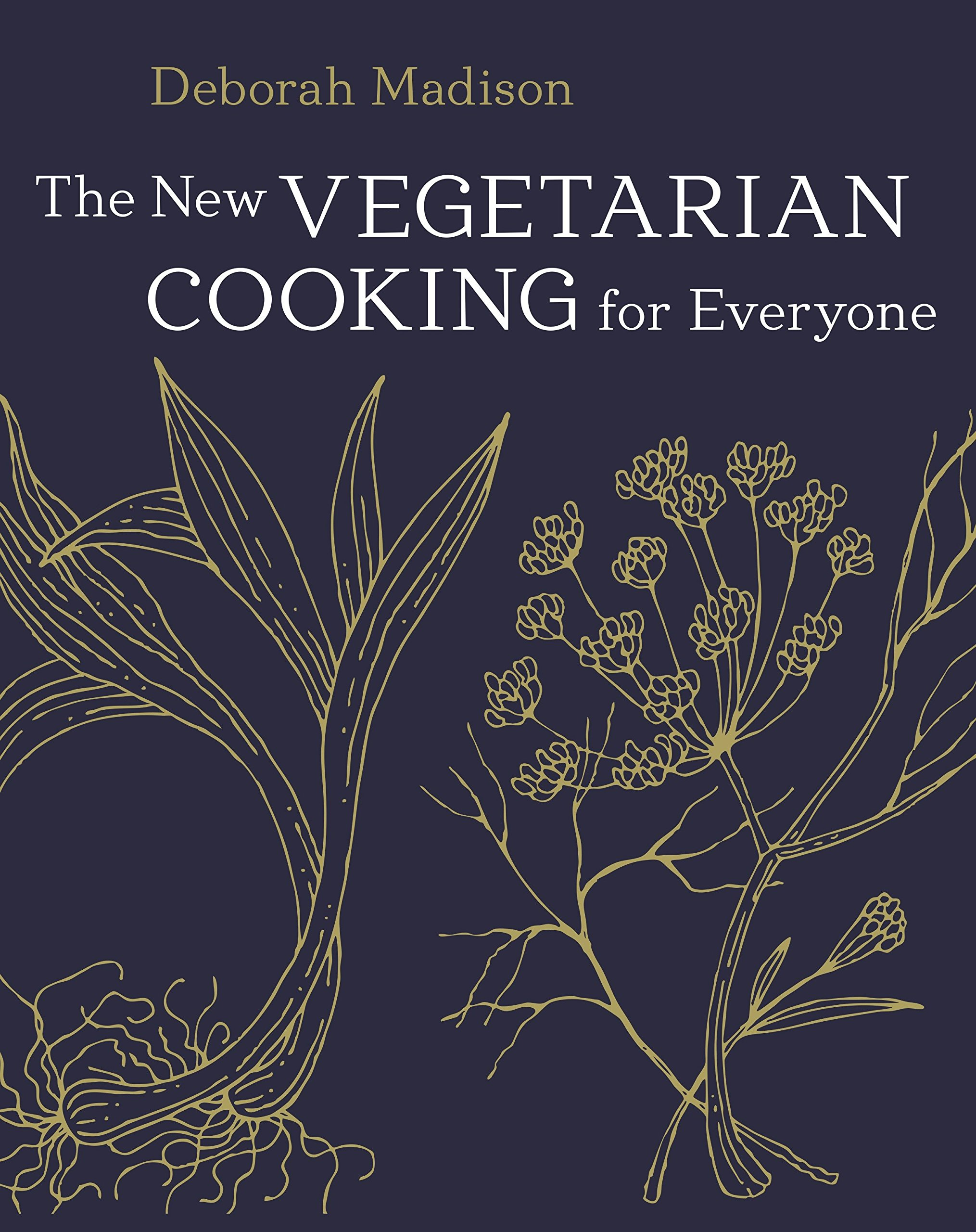 The New Vegetarian Cooking for Everyone: [A Cookbook] by Ten Speed Press