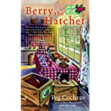 Berry the Hatchet (A Cranberry Cove Mystery Book 2)