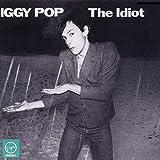 The Idiot [LP]