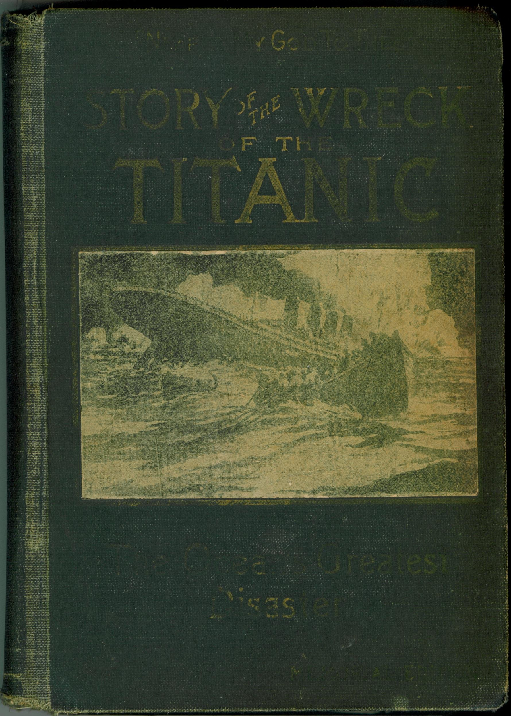 story-of-the-wreck-of-titanic-the-oceans-greatest-disaster