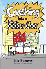 Crashing into a Police Car (Words from Daddy's Mouth Book 8) Kindle Edition