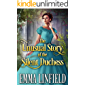 The Unusual Story of the Silent Duchess: A Historical Regency Romance Novel