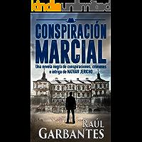 Conspiración Marcial: Una novela negra de conspiraciones, crímenes e intriga (serie de suspenso y misterio del detective Nathan Jericho nº 1)