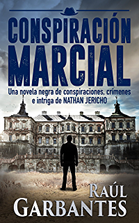 Conspiración Marcial: Una novela negra de conspiraciones, crímenes e intriga (serie de suspenso