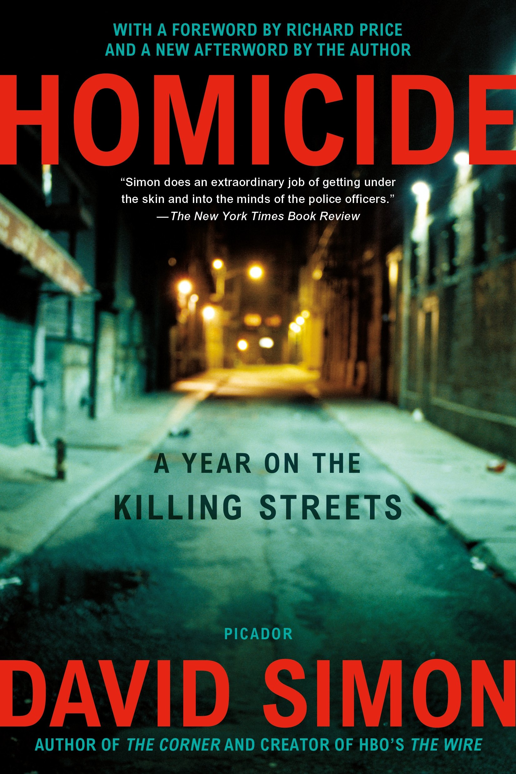 Homicide: A Year on the Killing Streets: David Simon: 9780805080759 ...