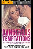 Dangerous Temptations: A Forbidden Romance