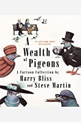 A Wealth of Pigeons: A Cartoon Collection Hardcover