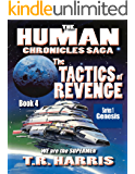The Tactics of Revenge: (The Human Chronicles Saga -- Book 4)