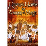 Raven's Haven for Women of Magic: A Contemporary Witchy Fiction Novella (The Frost Witches Book 1)