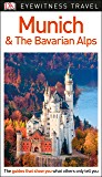 DK Eyewitness Travel Guide Munich and the Bavarian Alps