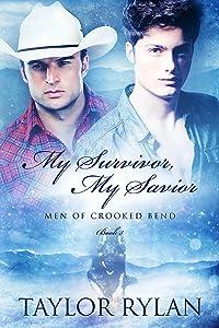 My Survivor, My Savior: Men of Crooked Bend Book 3