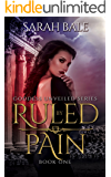 Ruled By Pain: Goddess Unveiled Book One