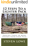 12 Steps To A Lighter Pack