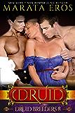 TDB (#8): A Dark Alpha MFM Vampire Paranormal Menage Romance (The Druid Series)