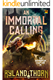 An Immortal Calling (The Daemonicon Chapters Book 1)