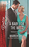 A Baby for the Boss (Pregnant by the Boss)