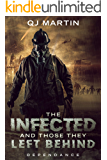 The Infected And Those They Left Behind: Dependance: Stand-Alone Novel (Chronicles of the Infected Book 2)